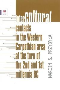 Intercultural contacts in the Western Carpathian area at the turn of the 2nd and 1st milennia BC